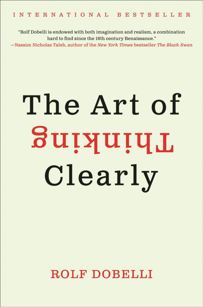 The Art of Thinking Clearly - Cover