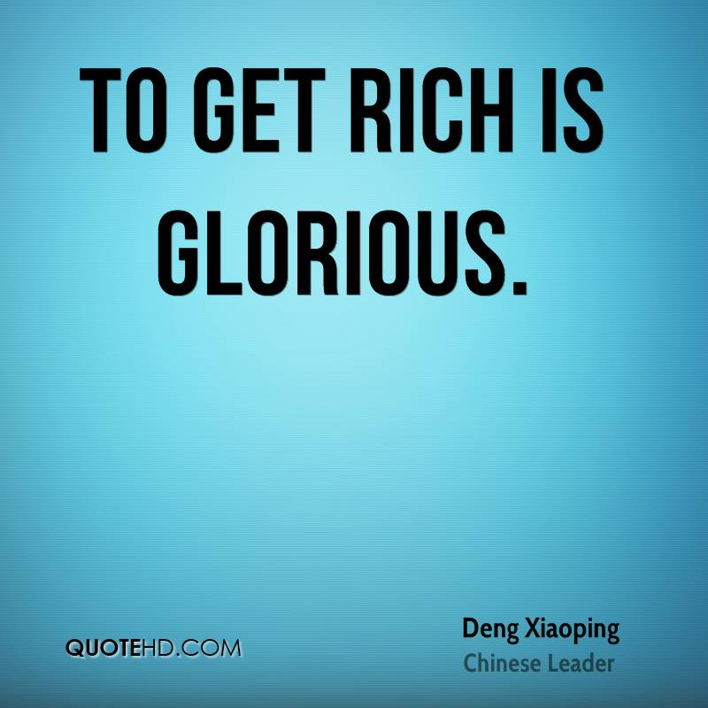 Deng Xiaoping - To Get Rich Is Glorious