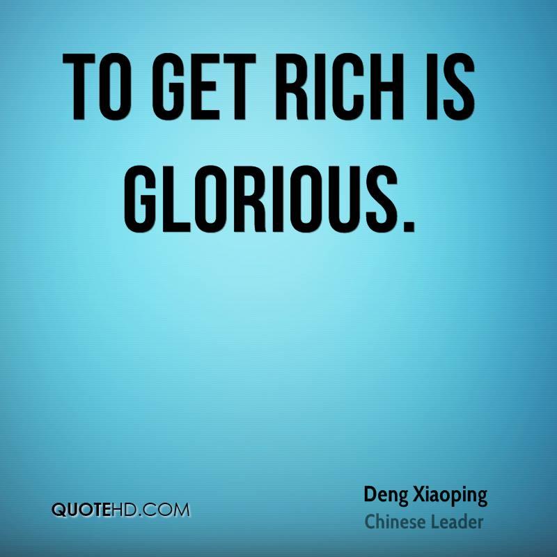 Deng Xiaoping - To Get Rich Is Glorious