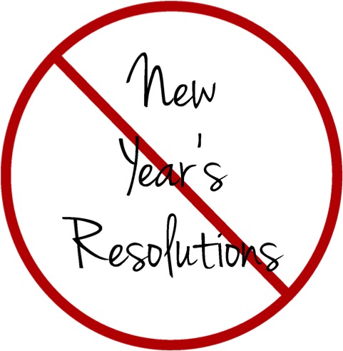 No New Year Resolution